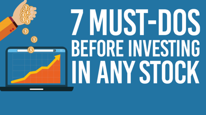7 must-dos before investing in any stock